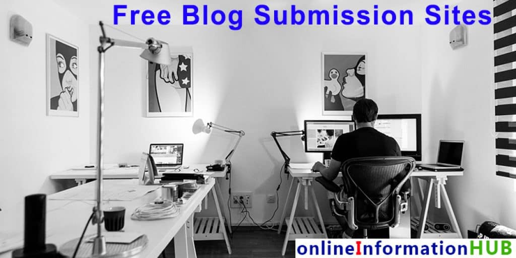 Free Blog Submission Sites With High Domain Authority